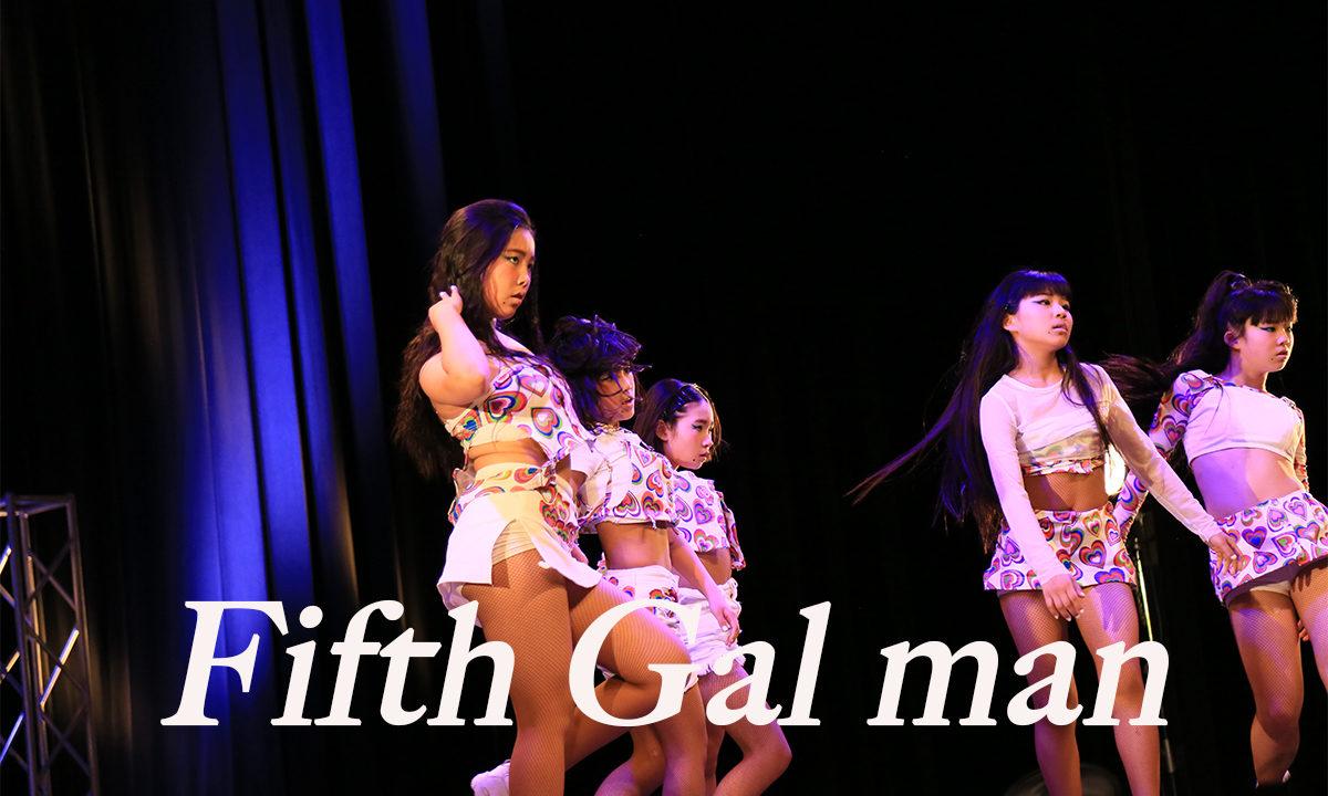 【 Fifth Gal man 】山口県のダンスのチーム!ネバーギブアップダンスコンテスト出場チーム紹介。