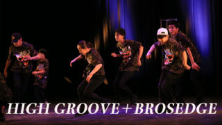 【 HIGH GROOVE+BROSEDGE 】福岡県は春日市のダンスのチーム!ネバーギブアップダンスコンテスト出場チーム紹介。